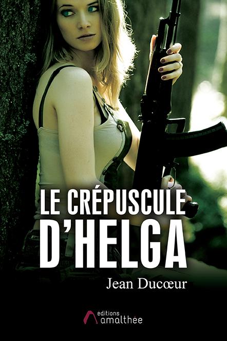 24/10/2020 – Le crépuscule d'Helga par Jean Ducoeur