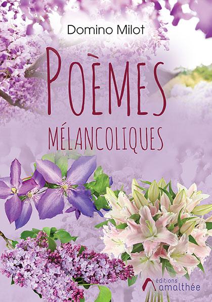 Poèmes mélancoliques (Septembre 2020)