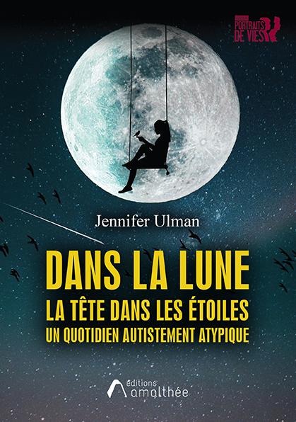Dans la lune (Juillet 2021)