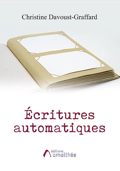 16/10/2021 – Dédicace Christine Davoust-Graffard / Écritures automatiques