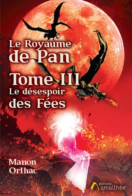 Le Royaume de Pan Tome 3