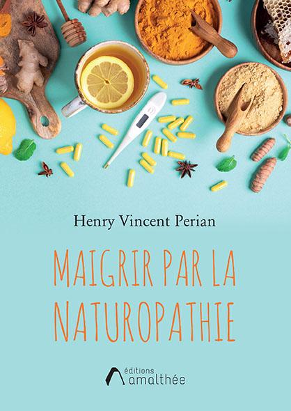 Maigrir par la naturopathie