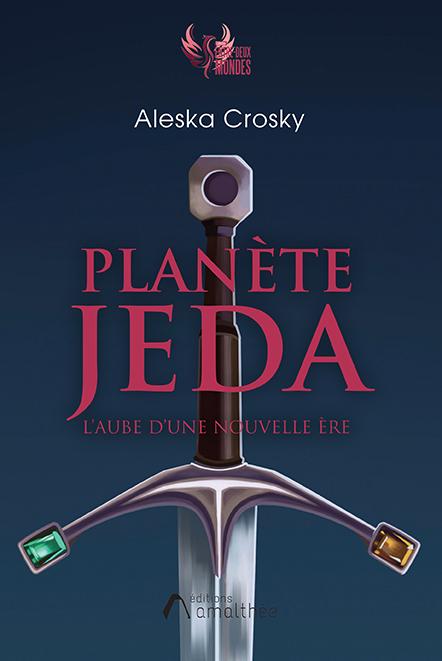 Planète Jeda – L'aube d'une nouvelle ère