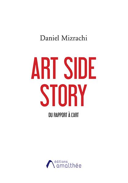 Art Side Story : Du rapport à l'art