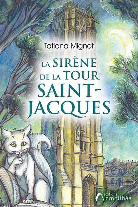 La sirène de la Tour Saint-Jacques