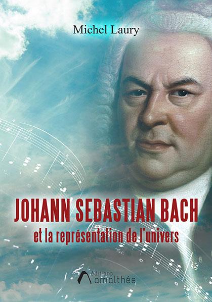 Johann Sebastian Bach et la représentation de l'univers