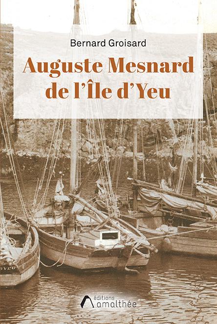 Auguste Mesnard de l'Ile d'Yeu