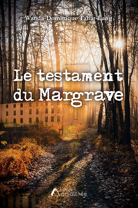 Le testament du Margrave